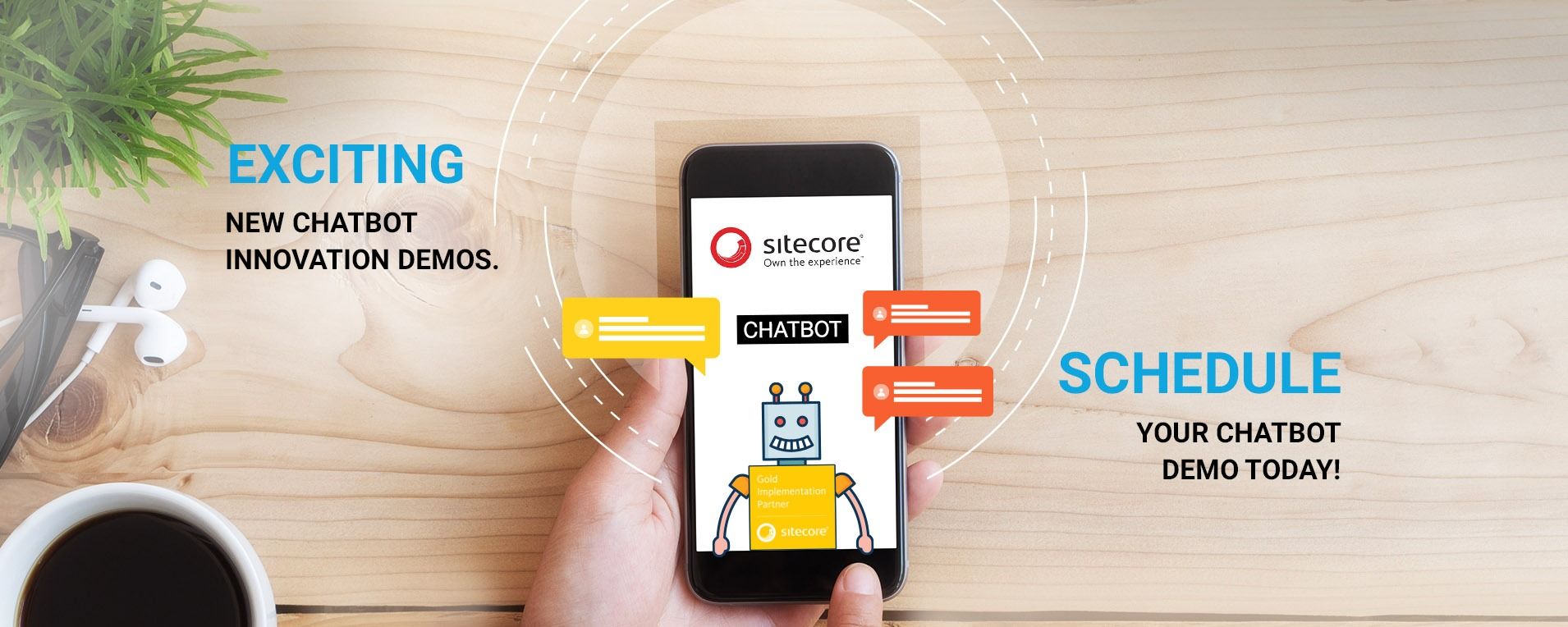 Experience Our Sitecore Chatbot Innovation Demos and more…