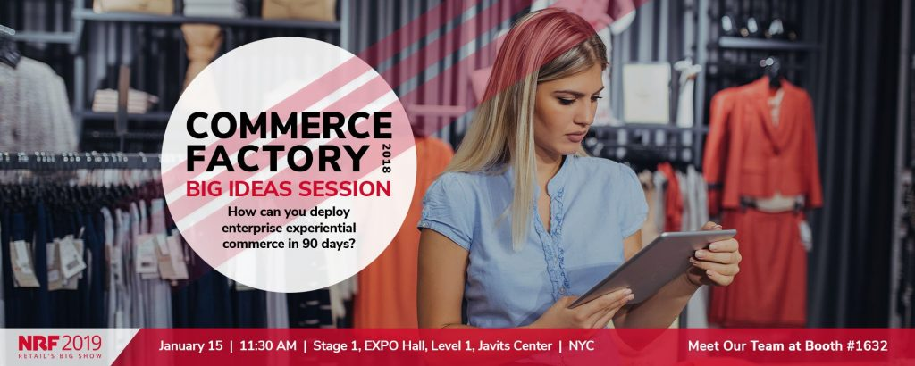 Countdown to NRF 2019: The BIG Idea Everyone is Talking About