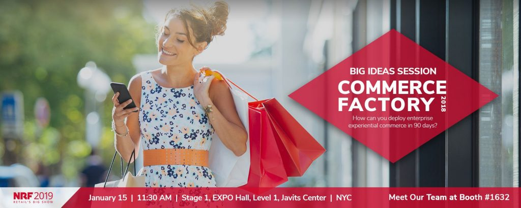 Countdown to NRF 2019: Don't Miss the CommerceFactory Demo