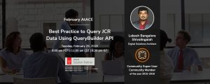 February AtACE Session: Best practice to query JCR data using QueryBuilder API