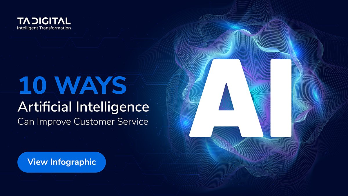 10 Ways Artificial Intelligence Can Improve Customer Service