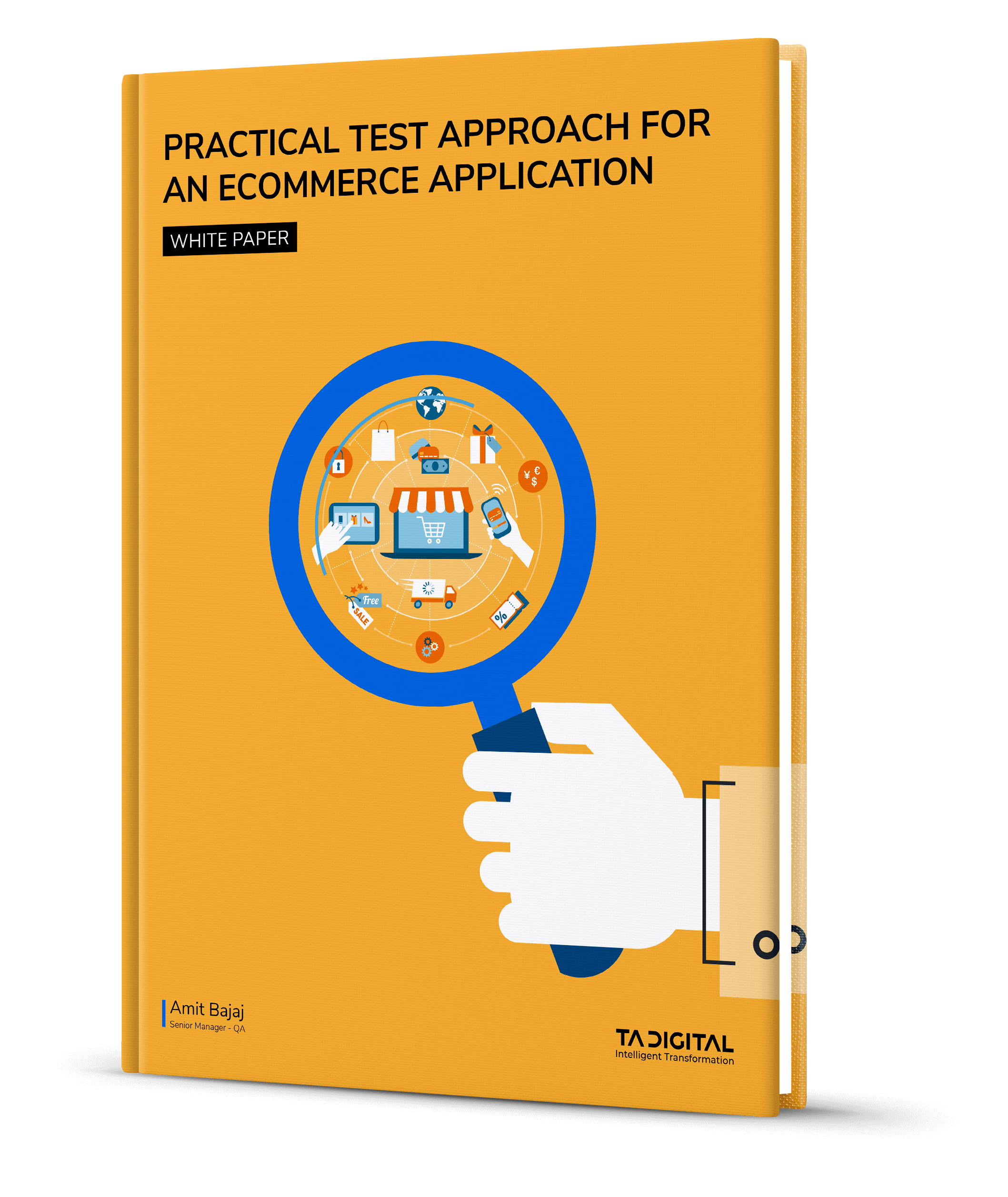 Practical Test Approach for an eCommerce Application