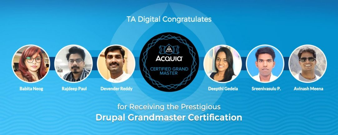 6 Acquia Grand Master Certifications for the TA Digital Team